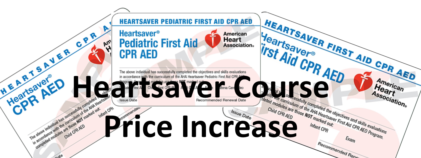 Heartsaver Course Price Increase